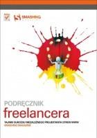 Podręcznik freelancera. Tajniki sukcesu niezależnego projektanta stron WWW. Smashing Magazine
