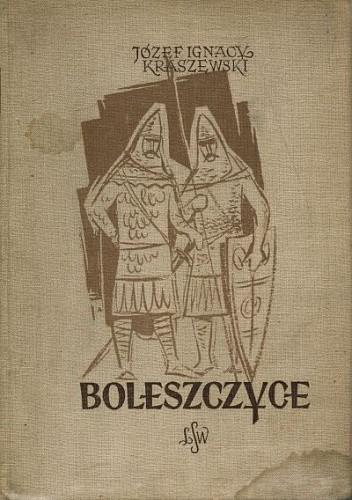 Okładka książki Boleszczyce: Powieść z czasów Bolesława Szczodrego