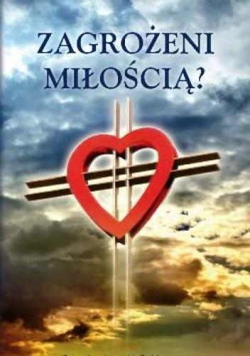 Okładka książki Zagrożeni miłością?