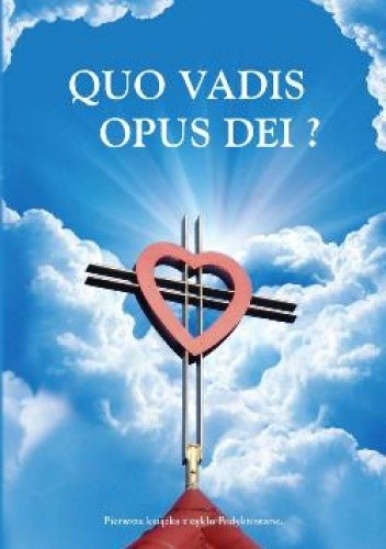 Okładka książki Quo Vadis Opus Dei?