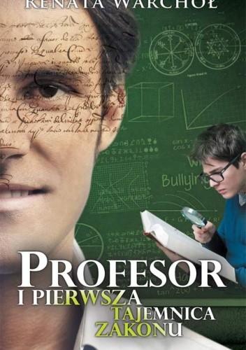 Okładka książki Profesor i pierwsza tajemnica zakonu