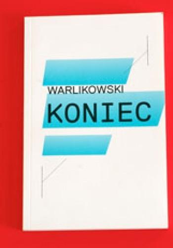 Okładka książki Warlikowski - Koniec