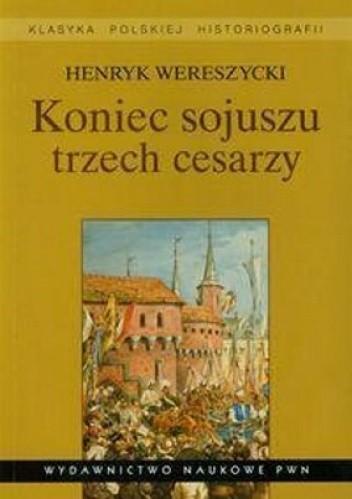 Okładka książki Koniec sojuszu trzech cesarzy