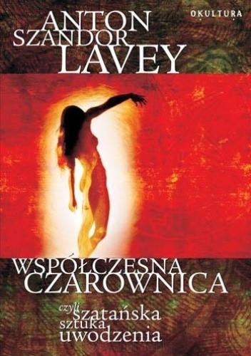 Okładka książki Współczesna czarownica, czyli szatańska sztuka uwodzenia