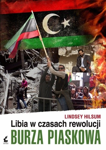 Okładka książki Burza piaskowa. Libia w czasach rewolucji