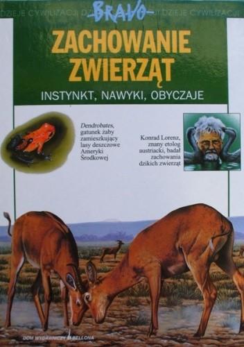 Okładka książki Zachowanie zwierząt. Instynkt, nawyki, obyczaje