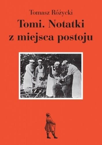 Okładka książki Tomi. Notatki z miejsca postoju