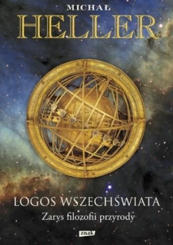 Okładka książki Logos Wszechświata. Zarys filozofii przyrody