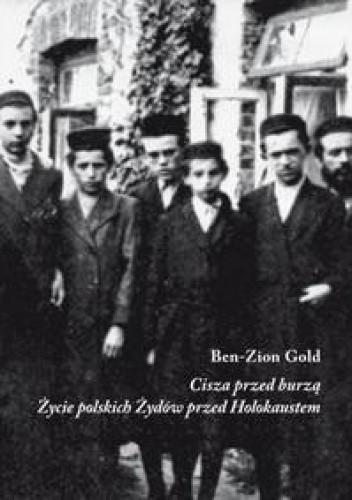 Okładka książki Cisza przed burzą. Życie polskich Żydów przed Holokaustem