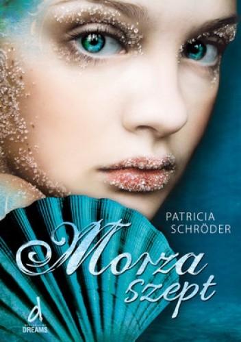 "Morska  otchłań.""Morza szept"" Patricia Schröder"