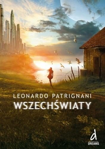 Wszechświaty - Leonardo Patrignani