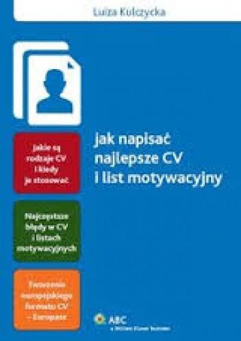 Okładka książki Jak napisać najlepsze CV i list motywacyjny