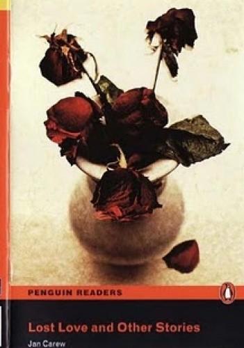 Okładka książki Lost love and other stories (Penguin reader level 2)
