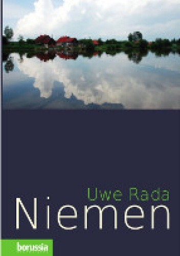 Okładka książki Niemen. Dzieje pewnej europejskiej rzeki