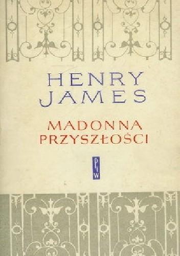 Okładka książki Madonna przyszłości i inne opowiadania