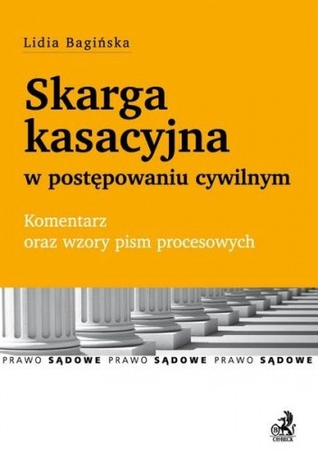 Okładka książki Skarga kasacyjna w postępowaniu cywilnym