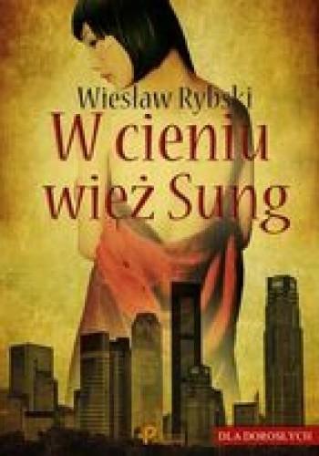 Okładka książki W cieniu wież Sung