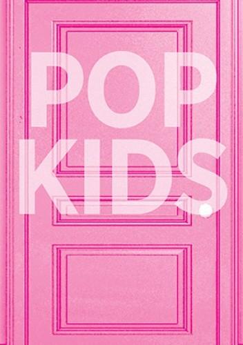 Okładka książki Pop Kids
