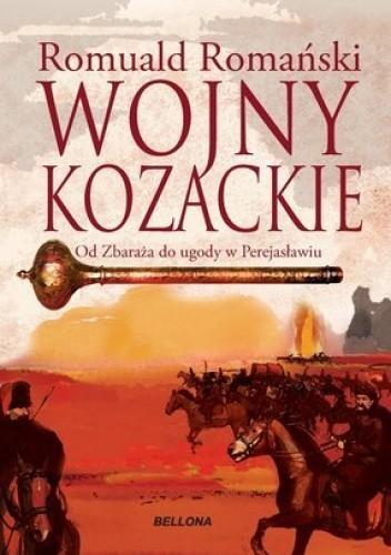 Znalezione obrazy dla zapytania Romuald Romański Wojny kozackie - Od Zbaraża do ugody w Perejasławiu