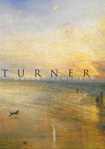 Okładka książki Turner: malarz żywiołów - katalog