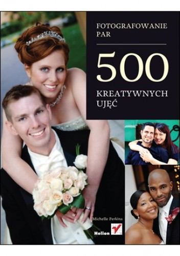 Okładka książki Fotografowanie par. 500 kreatywnych ujęć