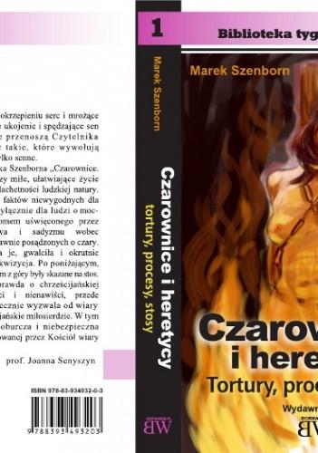 Okładka książki Czarownice i heretycy: Tortury, procesy, stosy