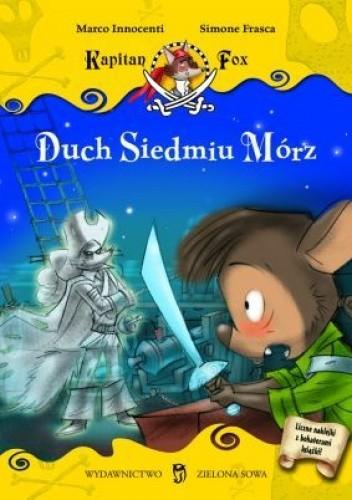 Okładka książki Kapitan Fox. Duch Siedmiu Mórz