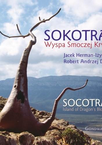 Okładka książki Sokotra. Wyspa smoczej krwi