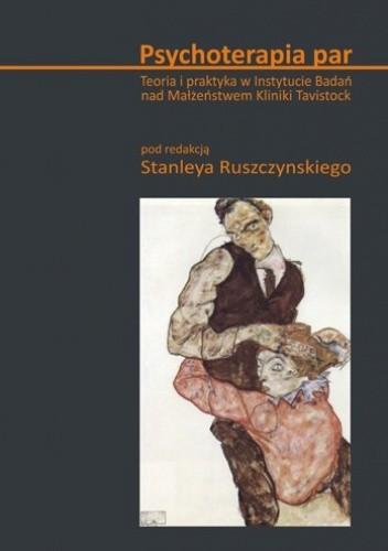 Okładka książki Psychoterapia par. Teoria i praktyka w Instytucie Badań nad Małżeństwem Kliniki Tavistock