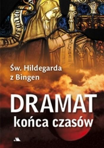 Okładka książki Dramat końca czasów oraz inne wizje