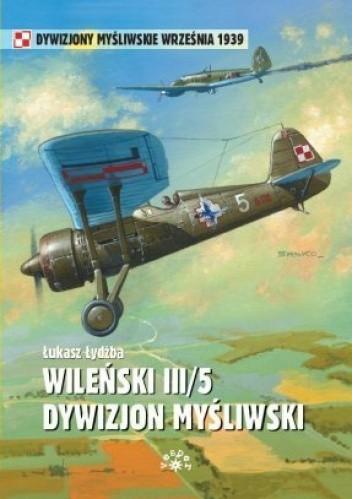 Okładka książki Wileński III/5 Dywizjon Myśliwski