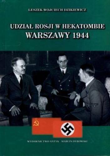 Okładka książki Udział Rosji w hekatombie Warszawy 1944