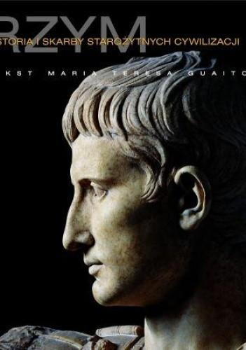 Okładka książki Rzym. Historia i skarby antycznych cywilizacji