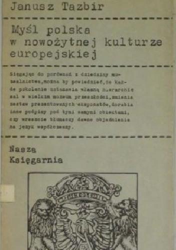 Okładka książki Myśl polska w nowożytnej kulturze europejskiej