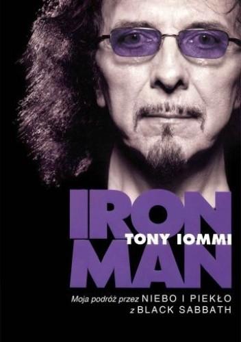 Okładka książki Iron man. Moja podróż przez Niebo i Piekło z Black Sabbath