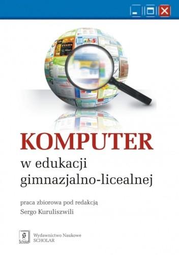 Okładka książki Komputer w edukacji gimnazjalno-licealnej