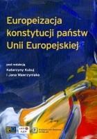 Europeizacja konstytucji państw Unii Europejskiej