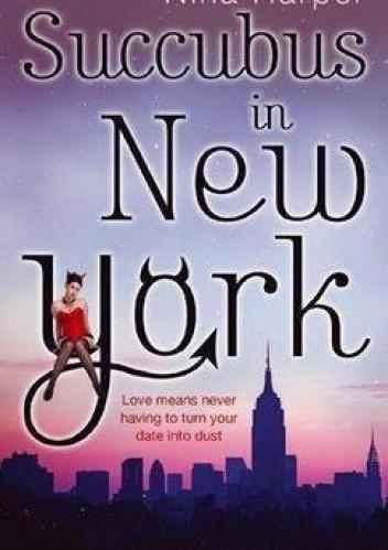 Okładka książki Succubus in New York