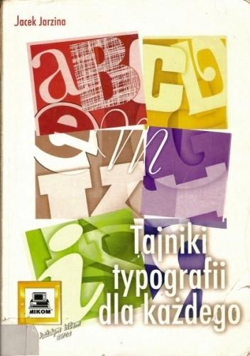 Okładka książki Tajniki typografii dla każdego