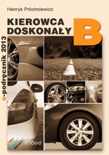 Okładka książki E-Podręcznik B - Kierowca Doskonały