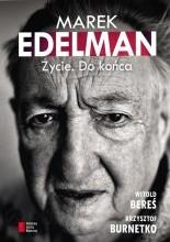 Marek Edelman. Życie. Do końca - Witold Bereś