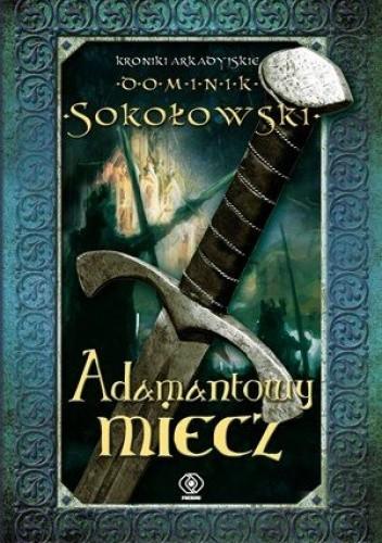 Okładka książki Adamantowy miecz