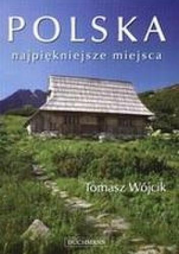 Okładka książki Polska. Najpiękniejsze miejsca