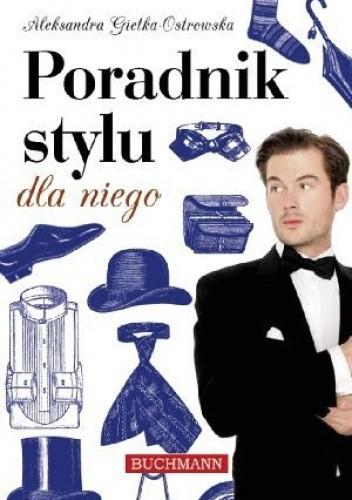 Okładka książki Poradnik stylu dla niego