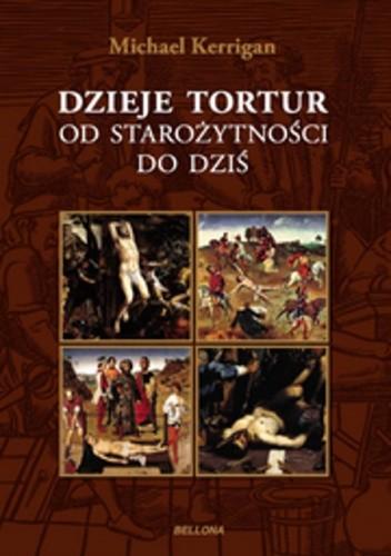 Okładka książki Dzieje tortur od starożytności do dziś