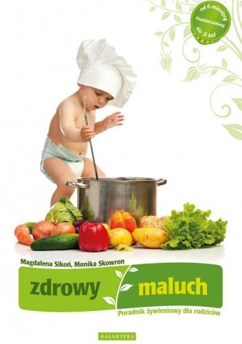 Okładka książki Zdrowy maluch. Poradnik żywieniowy dla rodziców