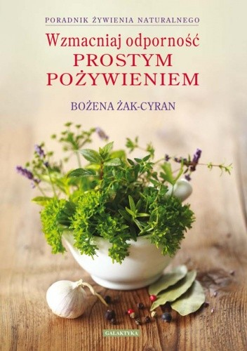 Okładka książki Wzmacniaj odporność prostym pożywieniem