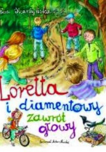 Okładka książki Loretta i diamentowy zawrót głowy.