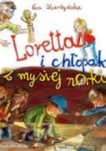 Okładka książki Loretta i chłopak z mysiej norki.
