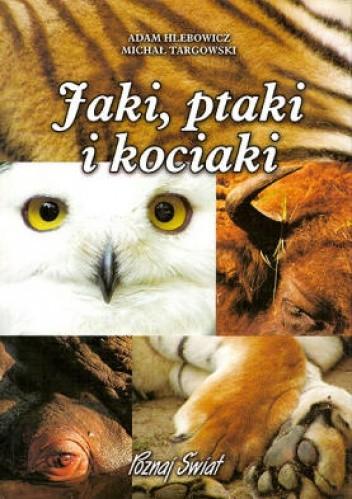Okładka książki Jaki, ptaki i kociaki